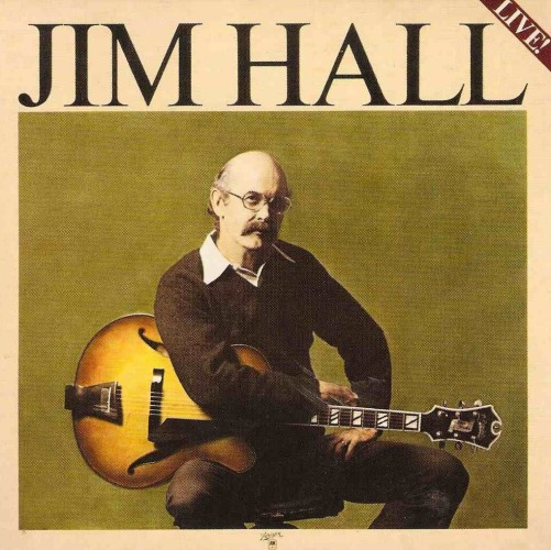 Best album ever: Jim Hall Live 1975