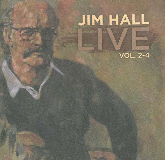 Die geniale Fortsetzung: Jim Halls Live! Vol. 2–4, mit Don Thompson und Terry Clarke, 1975/2013