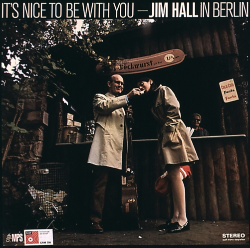 JIM HALL: It's Nice to Be With You 1969